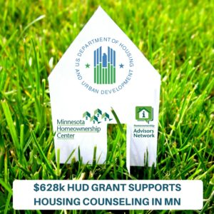 $628k HUD GRANT SUPPORTS HOUSING COUNSELING IN MN